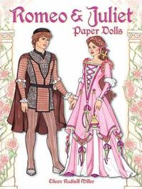 Romeo & Juliet Paper Dolls by Eileen Miller