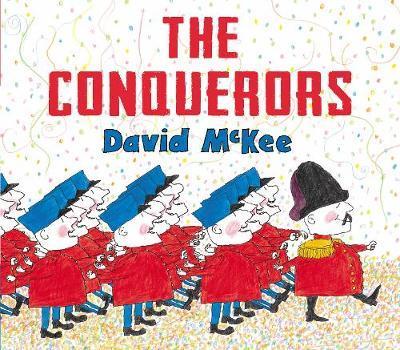 The Conquerors by David McKee