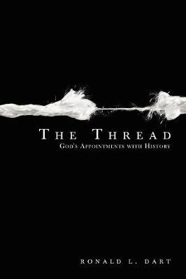 The Thread by Ronald L. Dart