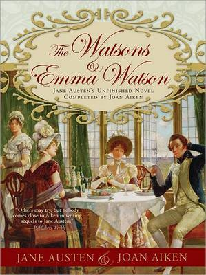 Emma Watson & the Watsons by Jane Austen image