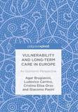 Vulnerability and Long-term Care in Europe by Agar Brugiavini