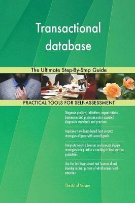 Transactional Database the Ultimate Step-By-Step Guide by Gerardus Blokdyk image
