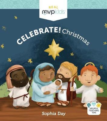 Celebrate! Christmas by Sophia Day