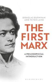 The First Marx by Peter Lamb