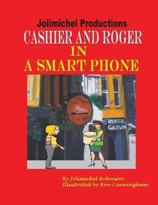 Cashier and Roger in a Smartphone by Jolimichel Productions