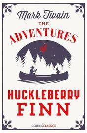 The Adventures Of Huckleberry Finn by Mark Twain )