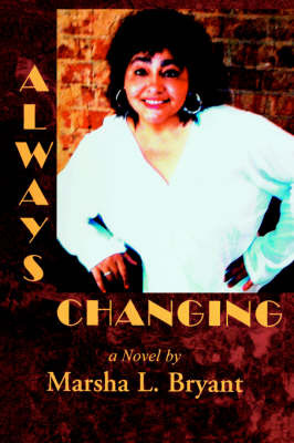 Always Changing by Marsha L Bryant image