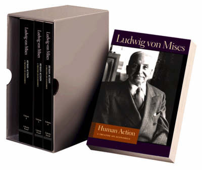 Human Action (4-Volume Set) by Ludwig Von Mises