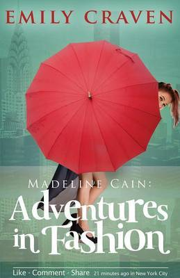 Madeline Cain by Emily Craven