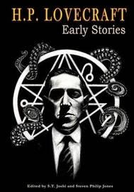 H.P. Lovecraft Early Stories by H.P. Lovecraft