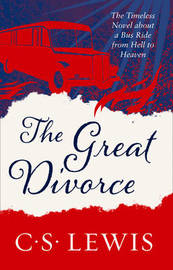 The Great Divorce by C.S Lewis