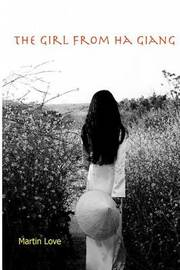 The Girl from Ha Giang by Martin Love