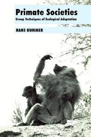 Primate Societies by Hans Kummer