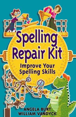 Spelling Repair Kit by William Vandyck