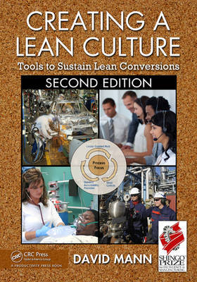 Creating a Lean Culture: Tools to Sustain Lean Conversions by David Mann image