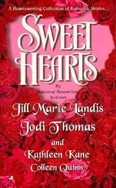 Sweet Hearts: a Heart Warming: A Heart Warming by Jill Et Al Landis image