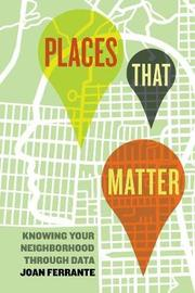 Places That Matter by Joan Ferrante