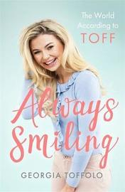 Always Smiling by Georgia Toffolo