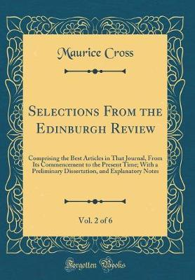 Selections from the Edinburgh Review, Vol. 2 of 6 by Maurice Cross image