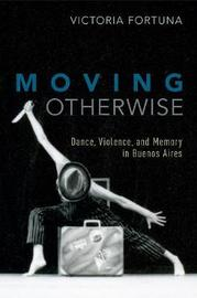 Moving Otherwise by Victoria Fortuna image