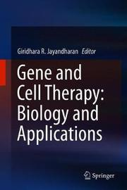 Gene and Cell Therapy: Biology and Applications