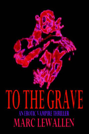 To the Grave by MARC LEWALLEN image