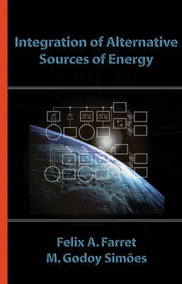 Integration of Alternative Sources of Energy by Felix A Farret image