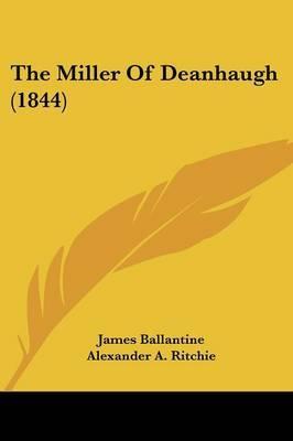The Miller Of Deanhaugh (1844) by James Ballantine image