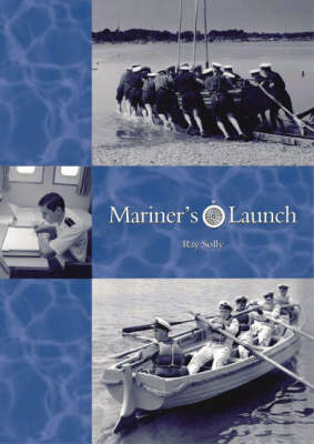Mariner's Launch by Raymond Solly