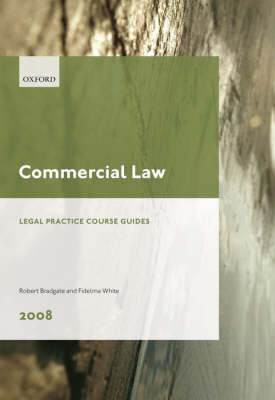Commercial Law: 2008 by Robert Bradgate
