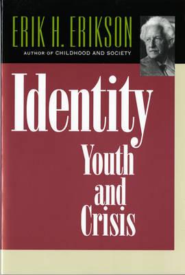 Identity by Erik H. Erikson