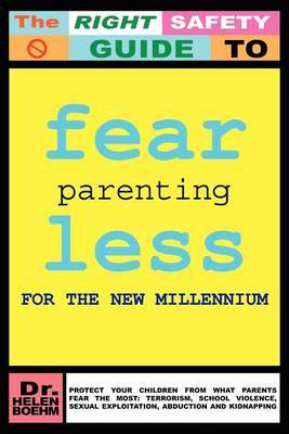 Fearless Parenting for the New Millenium by Helen Boehm image