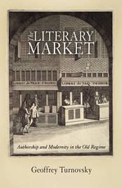 The Literary Market by Geoffrey Turnovsky