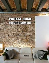 Vintage Home Refurbishment by Monsa