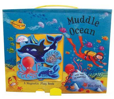 Muddle Ocean: A Magnetic Play Book by Ben Cort