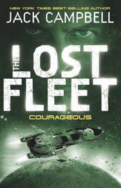 The Lost Fleet: Bk. 3 by Jack Campbell