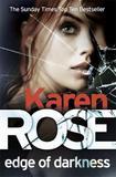 Edge of Darkness (The Cincinnati Series Book 4) by Karen Rose