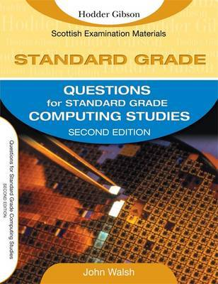 Questions for Standard Grade Computing Studies by John Walsh image