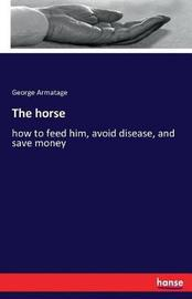 The Horse by George Armatage