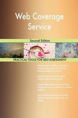 Web Coverage Service Second Edition by Gerardus Blokdyk
