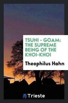 Tsuni - Goam by Theophilus Hahn