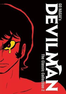 Devilman: The Classic Collection Vol. 2 by Go Nagai