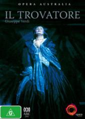Opera Australia - Il Trovatore on DVD