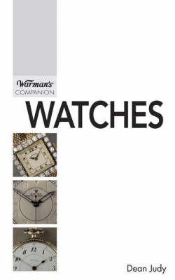 Warman's Companion: Watches by Dean Judy