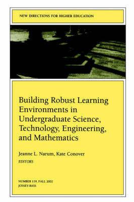 Building Robust Learning Environments in Undergraduate Science, Technology, Engineering, and Mathematics
