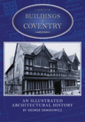 A Guide to the Buildings of Coventry by Arthur George image