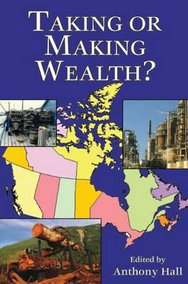 Taking or Making Wealth?