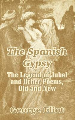 The Spanish Gypsy by George Eliot image
