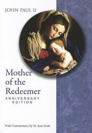 Mother of the Redeemer by Catholic Church