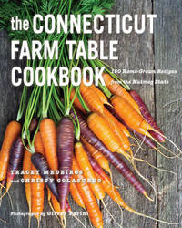 The Connecticut Farm Table Cookbook by Tracey Medeiros